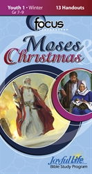 Moses & Christmas Youth 1 Focus Student Handout