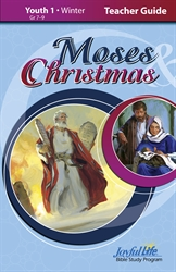 Moses & Christmas Youth 1 Teacher Guide