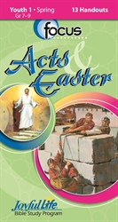 Acts & Easter Youth 1 Focus Student Handout