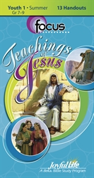 Teachings of Jesus Youth 1 Focus Student Handout