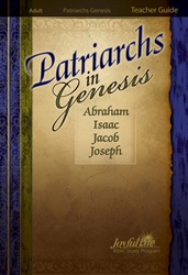 Patriarchs in Genesis Teacher Guide