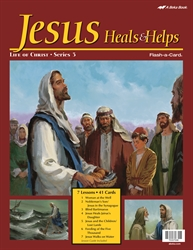 Jesus Heals and Helps Flash-a-Card