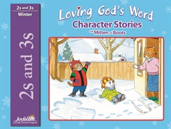 Loving God's Word 2s & 3s Character Stories