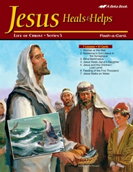 Jesus Heals and Helps Lesson Guide