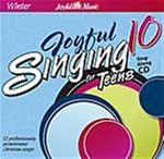 Joyful Singing for Teens #10 CD