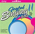 Joyful Singing for Teens #11 CD