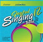 Joyful Singing for Teens #12 CD