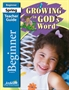 Growing in God's Word Beginner Teacher Guide Thumbnail