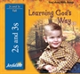 Learning God's Way 2s & 3s CD Thumbnail