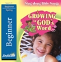 Growing in God's Word Beginner CD Thumbnail