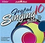 Joyful Singing for Teens #10 CD Thumbnail